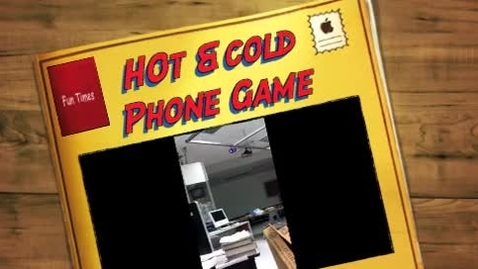 Thumbnail for entry Hot and Cold Phone Game