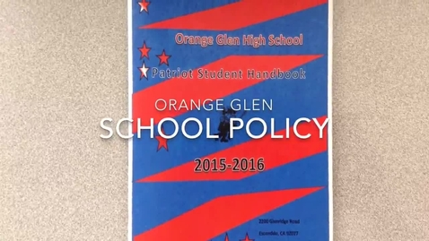 Thumbnail for entry Orange Glen High School Policy