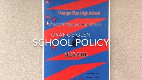 Thumbnail for entry Orange Glen High School Policy