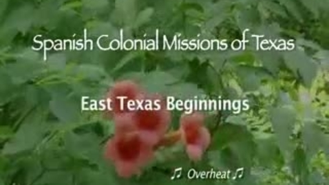 Thumbnail for entry History of East-Texas Beginnings
