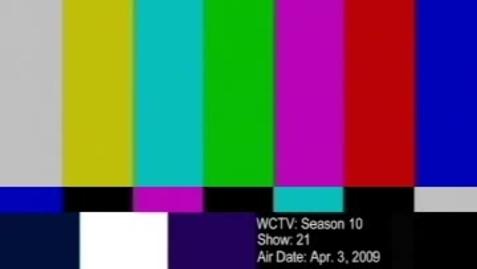 Thumbnail for entry WCTV Season 10 Show 21