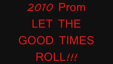 Thumbnail for entry Prom 2010 Part 1