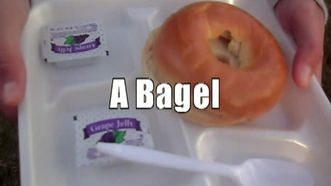 Thumbnail for entry Preparing a Bagel