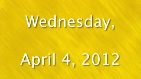 Thumbnail for entry Wednesday, April 4, 2012