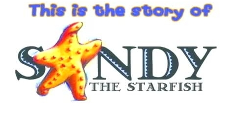 Thumbnail for entry Sandy the Starfish an Inspiration