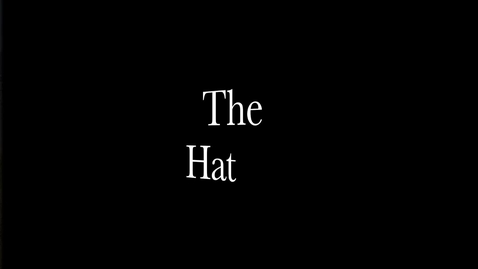 Thumbnail for entry The Hat