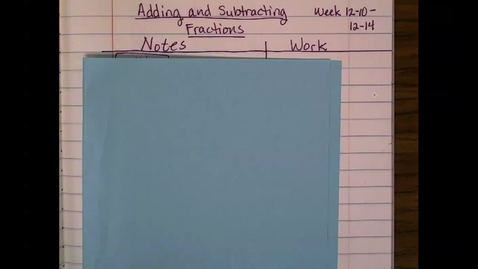 Thumbnail for entry 5.21.2 Adding and Subtracting Fractions 1