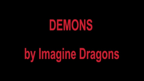 Thumbnail for entry Demons by Imagine Dragons - Music Video