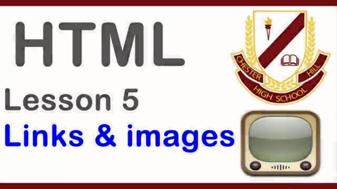 Thumbnail for entry html lesson 5 - Links and images.