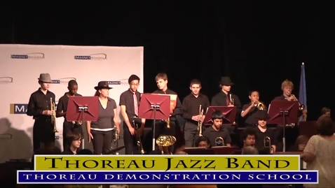 Thumbnail for entry Thoreau Jazz Band Performance at the 2013 Magnet Schools of America Conference