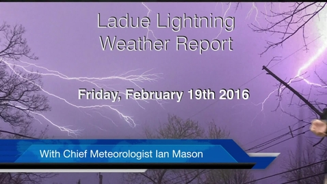 Thumbnail for entry LHSTV Weather Report for Friday February 19th