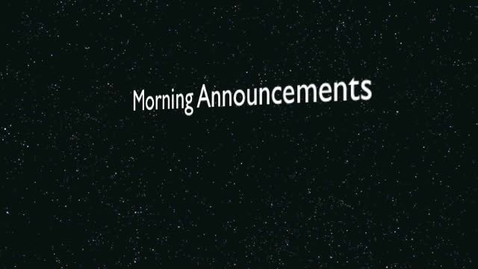 Thumbnail for entry Morning Announcements 1-11-11