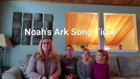 Thumbnail for entry 2nd Noah's Ark Song Time