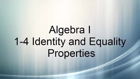Thumbnail for entry Algebra I 1-4