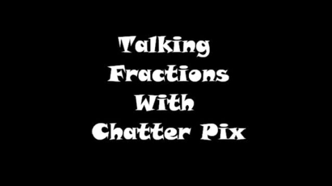 Thumbnail for entry Talking Fractions