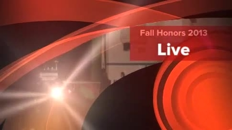Thumbnail for entry Fall Honors 2013