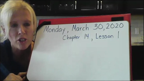 Thumbnail for entry Monday Math, Chp 14 Lesson 1.mp4