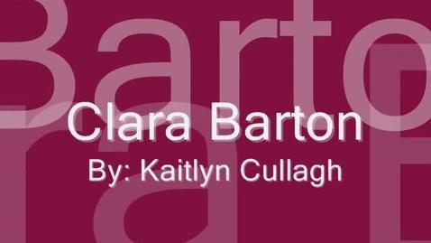 Thumbnail for entry Clara Barton