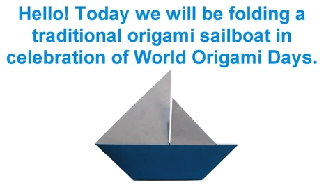 Thumbnail for entry Origami Sailboat (Folding Instructions) ~Happy World Origami Days!~