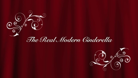 Thumbnail for entry The Real Modern Cinderella