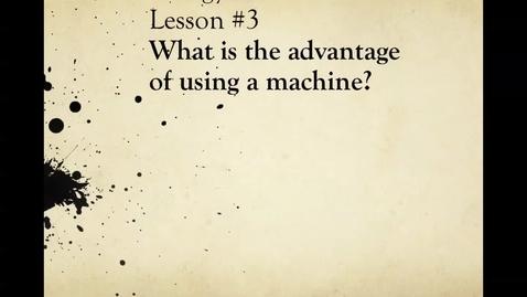 """Thumbnail for entry Ms. Bruno's """"Mechanical Advantage"""" Lesson (Unit 4: Part 2: Lesson 3)"""