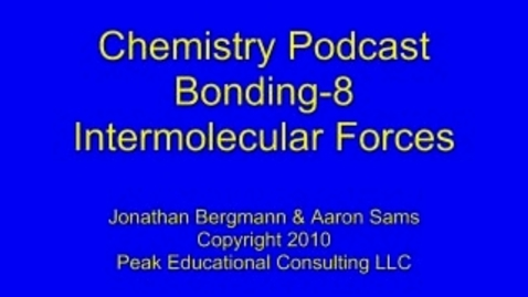 Thumbnail for entry Bonding8 Intermolecular Forces