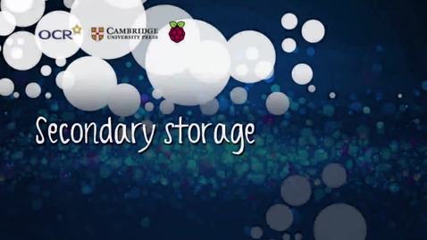 Thumbnail for entry Secondary storage