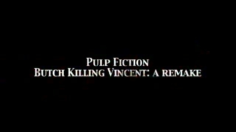 Thumbnail for entry Pulp Fiction Duplication
