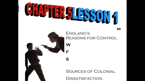 Thumbnail for entry Hist6-Ch 5-Lesson 1-Sources of Dissatisfaction