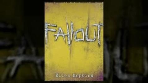 Thumbnail for entry FALLOUT, by Ellen Hopkins