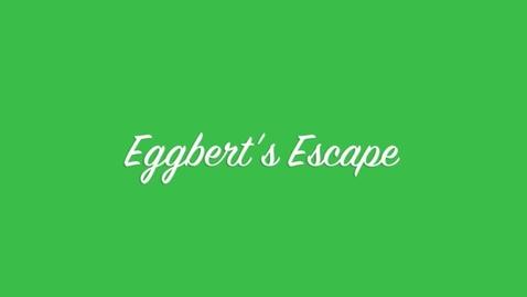 """Thumbnail for entry Eggbert""""s Escape"""