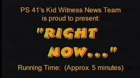 "Thumbnail for entry (1997) KWN ""Right Now . . ."""