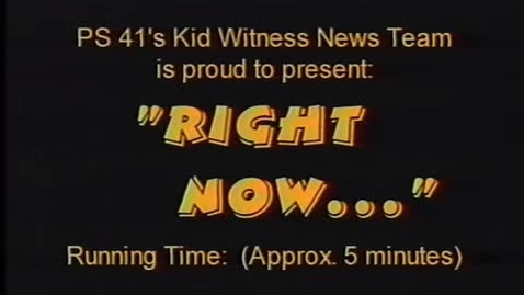 """Thumbnail for entry (1997) KWN """"Right Now . . ."""""""