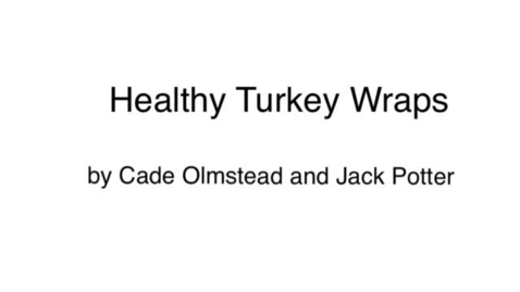 Thumbnail for entry FUTP 60 Healthy Turkey Wraps