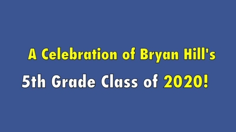 Thumbnail for entry 5th Grade Graduates of 2020