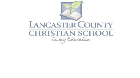 Thumbnail for entry Lancaster County Christian School University Model School Final