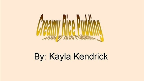 Thumbnail for entry Creamy Rice Pudding