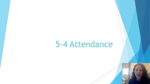 Thumbnail for entry 5-4 Attendance