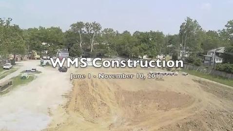 Thumbnail for entry WMS Construction Progress - November  2011