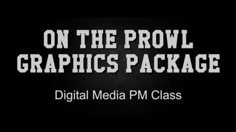 Thumbnail for entry On The Prowl Graphics Package Presentation PM Class
