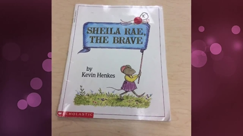 Thumbnail for entry Sheila Rae, the Brave - a book trailer