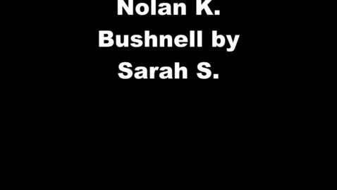 Thumbnail for entry Nolan Bushnell - Engineer