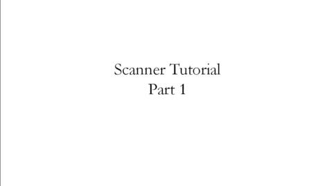 Thumbnail for entry Scanner Tutorial