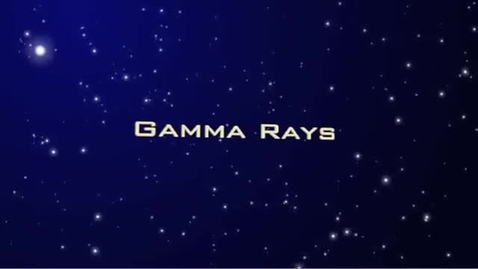 Thumbnail for entry Tour of the EM Spectrum: Gamma Rays