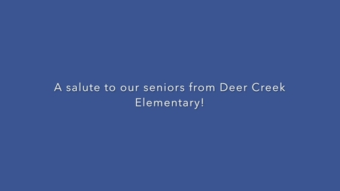 Thumbnail for entry A Salute to Seniors from DCES