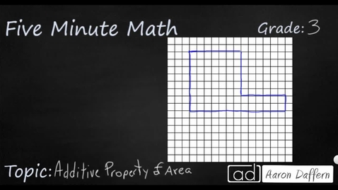 Thumbnail for entry 3rd Grade Math Additive Property of Area