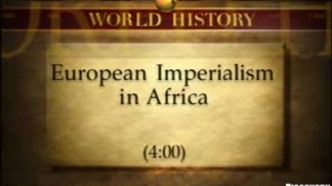 Thumbnail for entry Africa- Eurpean Imperialism