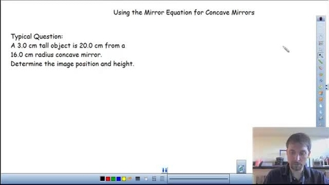 Thumbnail for entry Mirror Equation Concave Mirror