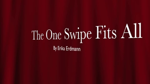 Thumbnail for entry The One Swipe Fits All Erika Er