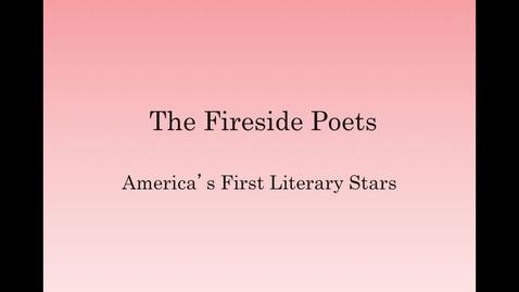 Thumbnail for entry Fireside Poets